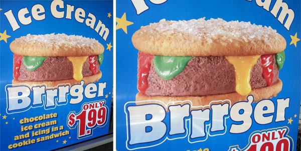 http://www.geekosystem.com/wp-content/uploads/2012/05/icecreambrrrgersign.jpg