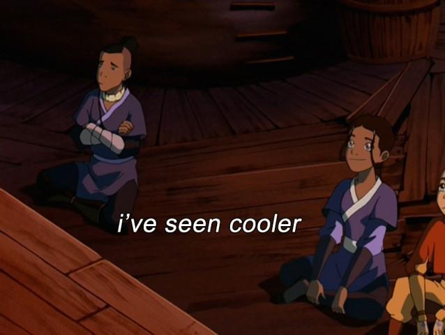 i've seen cooler