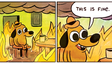 https://www.themarysue.com/wp-content/uploads/2016/08/post-64231-this-is-fine-dog-fire-comic-Im-N7mp-432x243.png