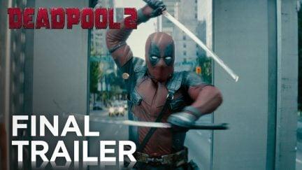 Deadpool 2 final trailer