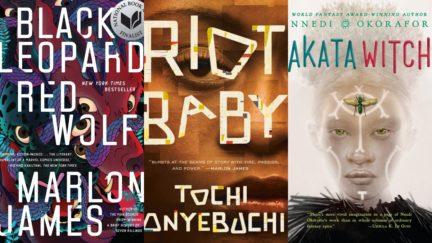Riot Baby by Tochi Onyebuchi, Black Leopard, Red Wolf by Marlon James, Akata Witch by Nnedi Okorafor