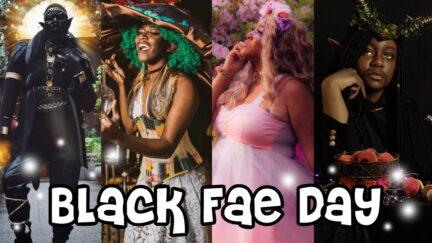 Black Fae day picture collage