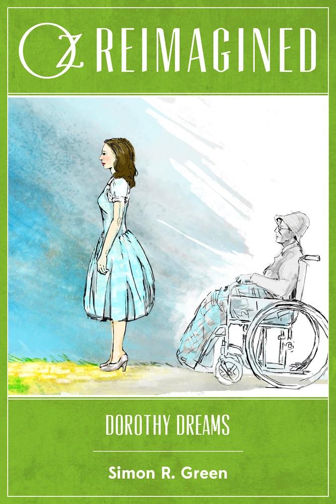 <em>Dorothy Dreams</em>, Simon R. Green